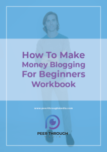 How To Make MOney Blogging For Beginners WOrkbook