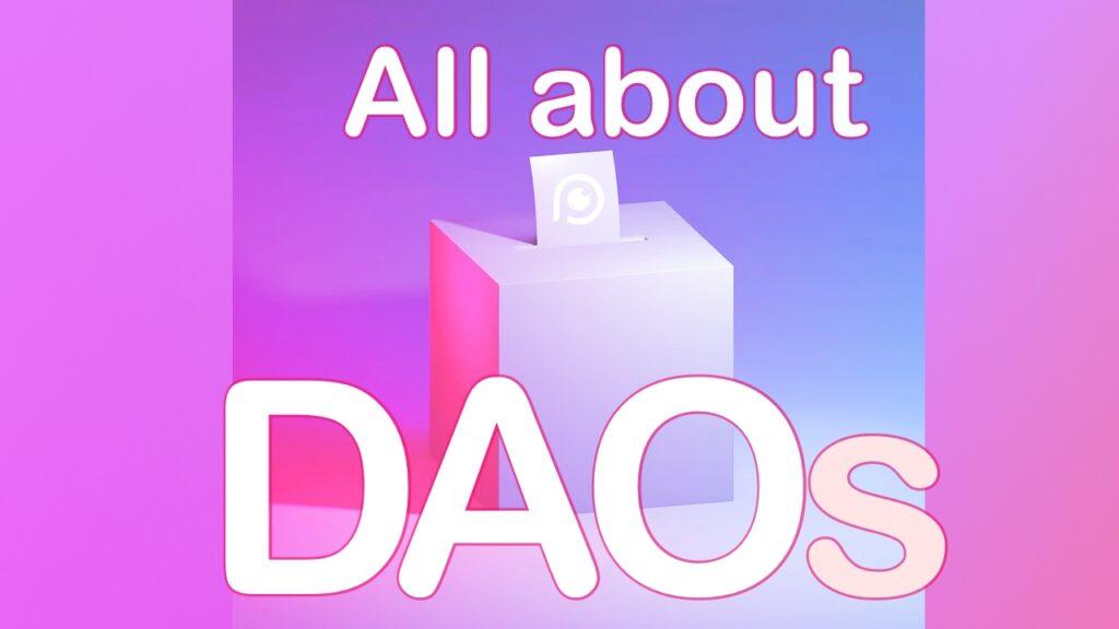 DAO decentralized autonomous organizations 101